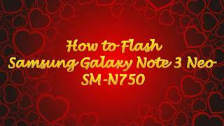 How To Flash Samsung Galaxy Note 3 Neo SM N750 1000% done odin tool by Smart Phone Help