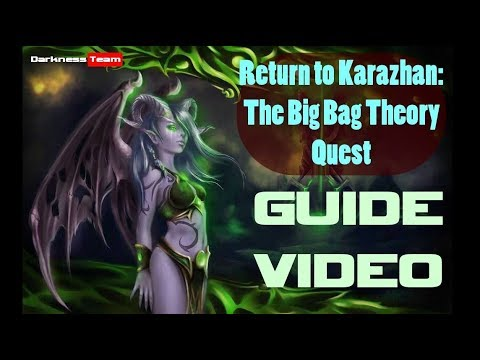 Return to Karazhan: The Big Bag Theory Quest From Start To Final Stage -  Музыка для Машины