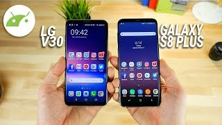 LG V30 vs Galaxy S8 Plus: chi VINCE? | Confronto ITA | TuttoAndroid