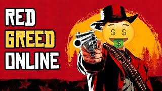 Red Greed Online - RDR 2s BROKEN ECONOMY | RANT