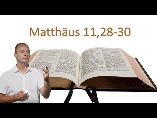 Matthäus 11, 28-30
