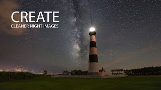 Learn how to create Milky Way photos and night images with less noise