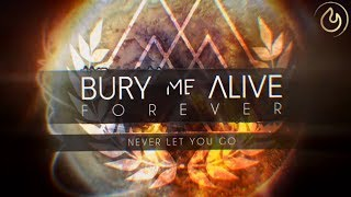 BURY ME ALIVE - Forever (Lyric Video)