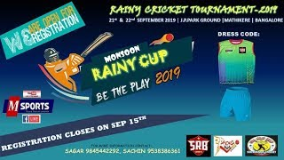 Rainy Cricket Tournament- 2019   J.P PARK Ground   Mathikere  Bangalore