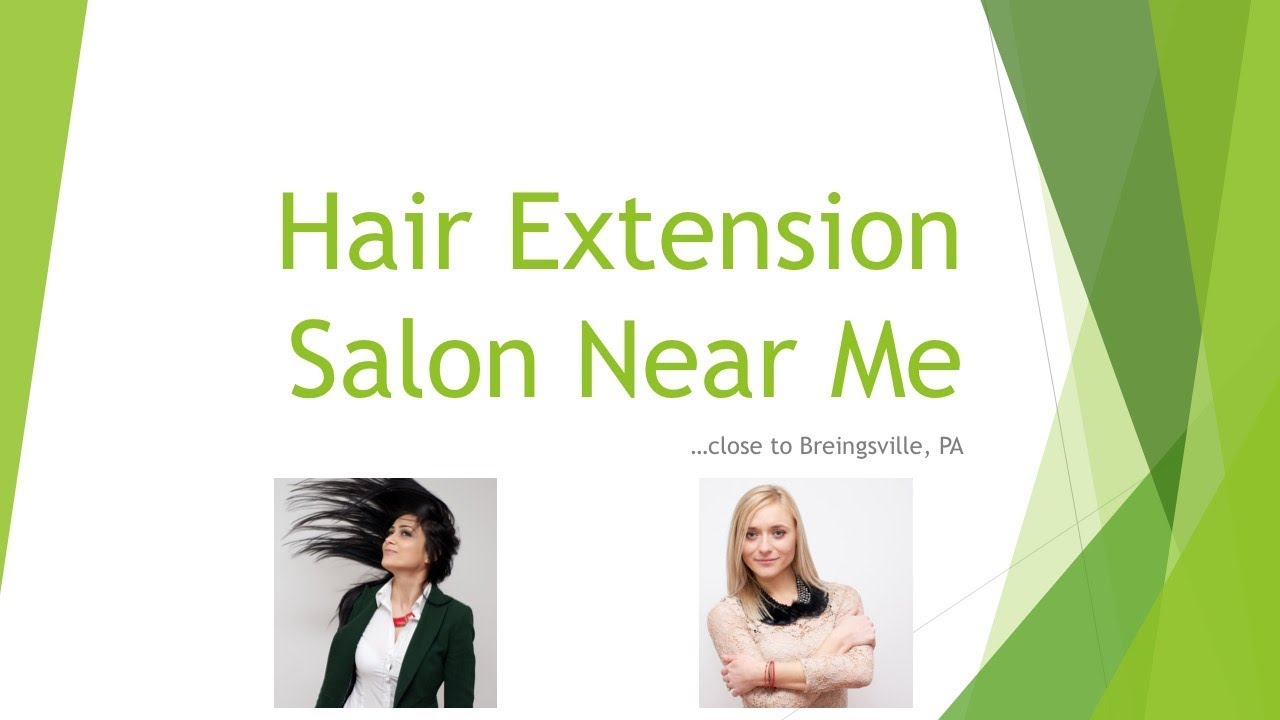 hair styling places near me hair extension salon me don t miss out 5462 | maxresdefault