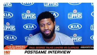 Paul George pregame talks Clippers vs Lakers  matchup 7.30.20