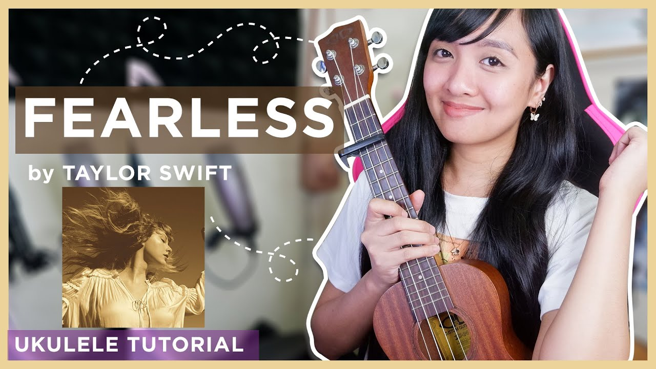 Fearless by Taylor Swift EASY UKULELE TUTORIAL