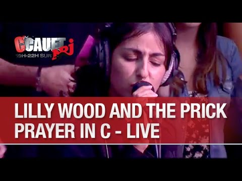 Lilly Wood and the Prick - Prayer In C - Live - C'Cauet sur NRJ