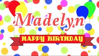 Happy Birthday Madelyn Song