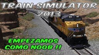 Train Simulator 2013 - Español - Primer Gameplay