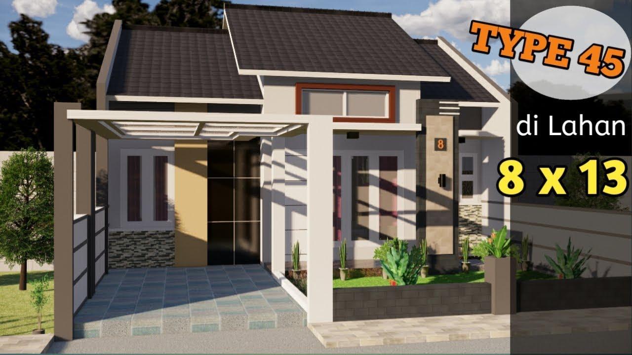 Desain Rumah Type 45 Minimalis 8x13 Meter Youtube