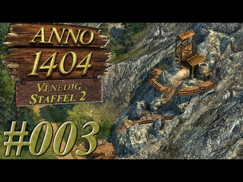 ANNO 1404 VENEDIG - Staffel 2: [#003] - Keine Werkzeuge, keine Technik | Let's Play Anno