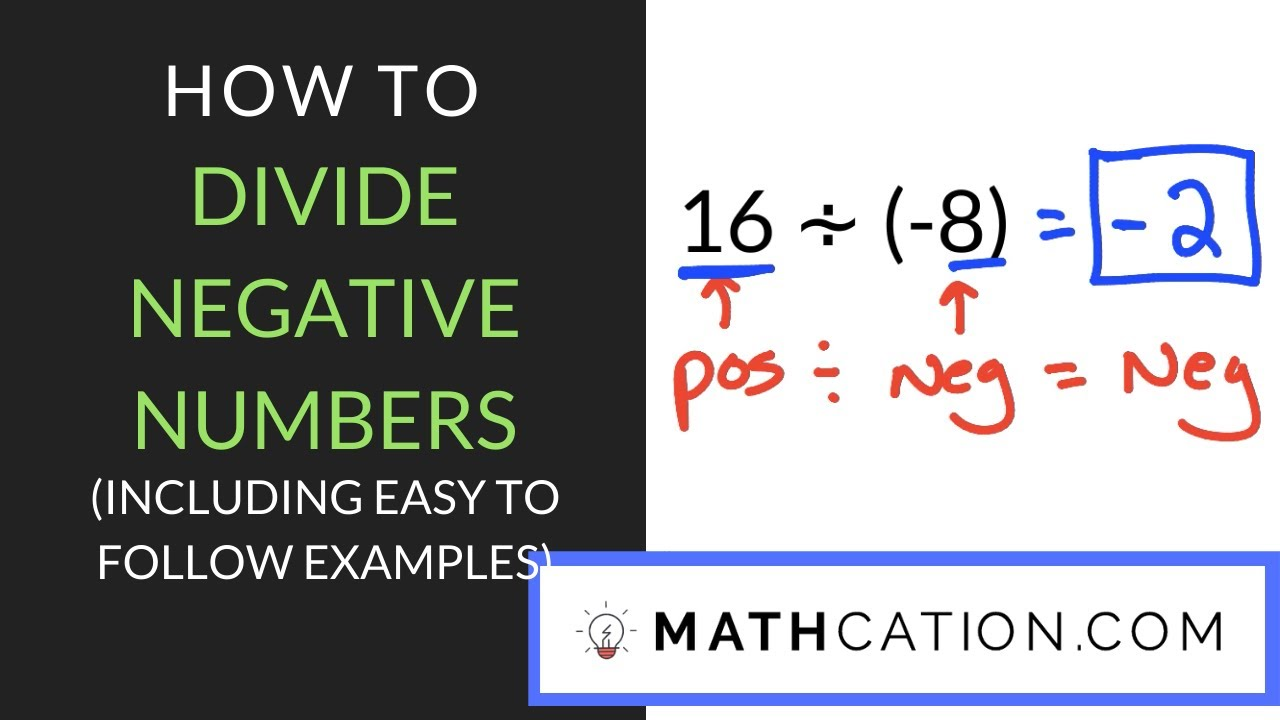 hight resolution of Easy to Follow Formula for Dividing Negative Numbers   Mathcation