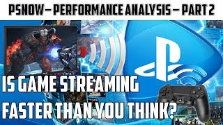 Playstation Now: Performance Analysis On Pc And Console | How Bad Is It? Part 2