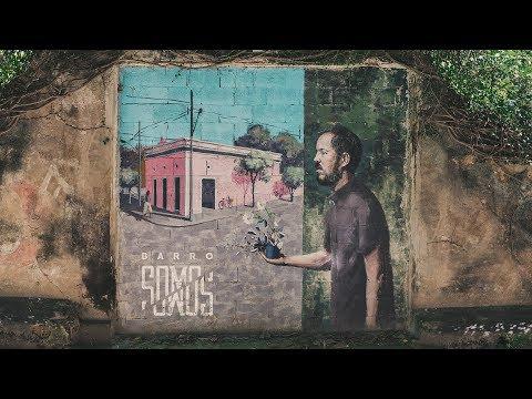 Barro - Somos (Full Album | Álbum Completo)