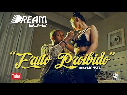 DREAM BOYZ- Fruto Proibido feat Monsta (Official Video)