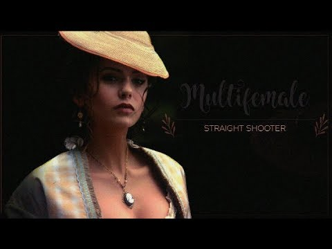 Multifemale | Straight shooter