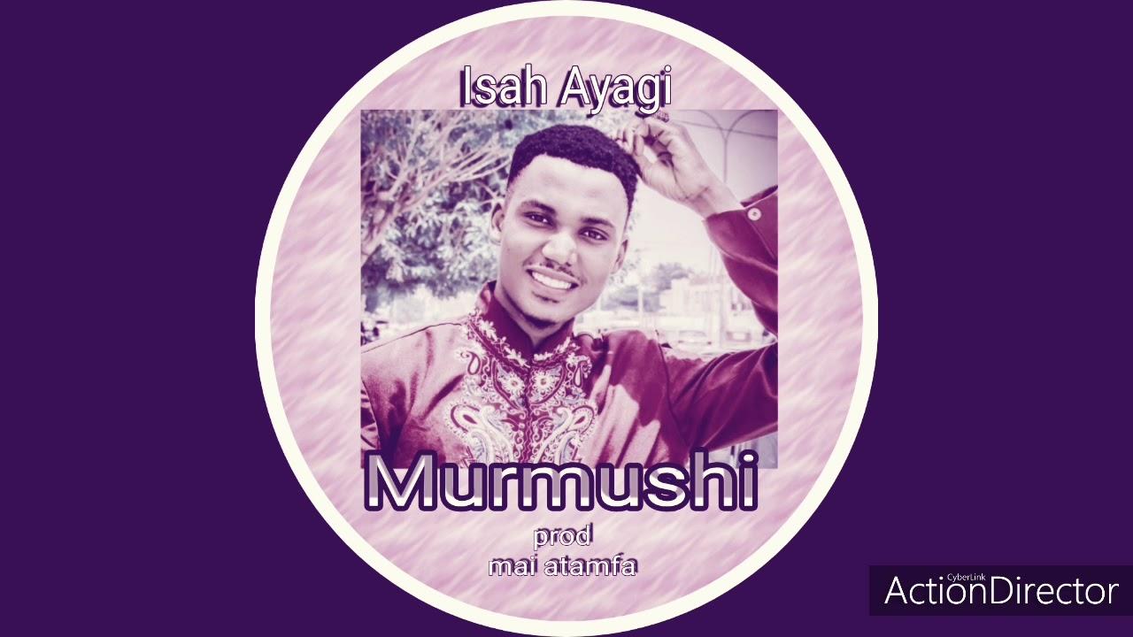Download Isah Ayagi Murmushi official song