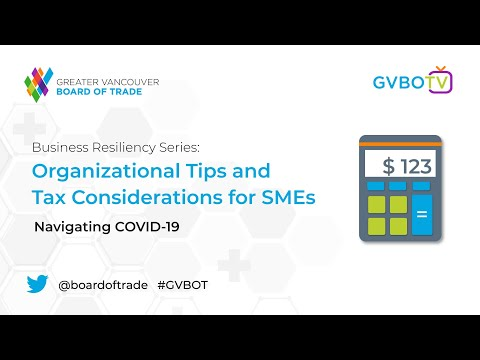 Business Resiliency Series: Organizational Tips & Tax Considerations For SMEs - Navigating COVID-19