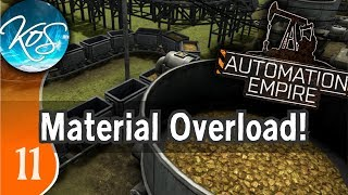 Automation Empire - MATERIAL CONCERNS - Let's Play, Ep 11