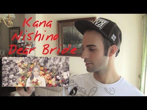 西野カナ (Kana Nishino):  Dear Bride | INFO + VÍDEO COMENTARIO   | Sukowe GAL Revolog