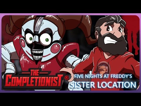 Thumbnail: FNAF Sister Location: - The NEW Final Final Chapter? - The Completionist