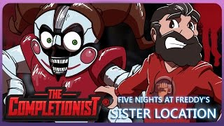 FNAF Sister Location: The New Final Chapter | The Completionist