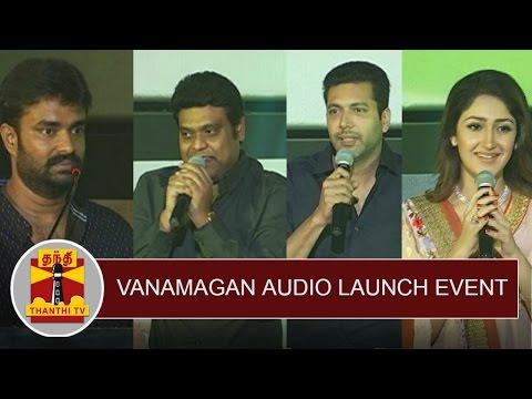 Vanamagan Audio Launch Event   Jayam Ravi   Madhan Karky   Harris Jayaraj   Sayyeshaa Saigal