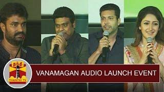 Vanamagan Audio Launch Event | Jayam Ravi | Madhan Karky | Harris Jayaraj | Sayyeshaa Saigal