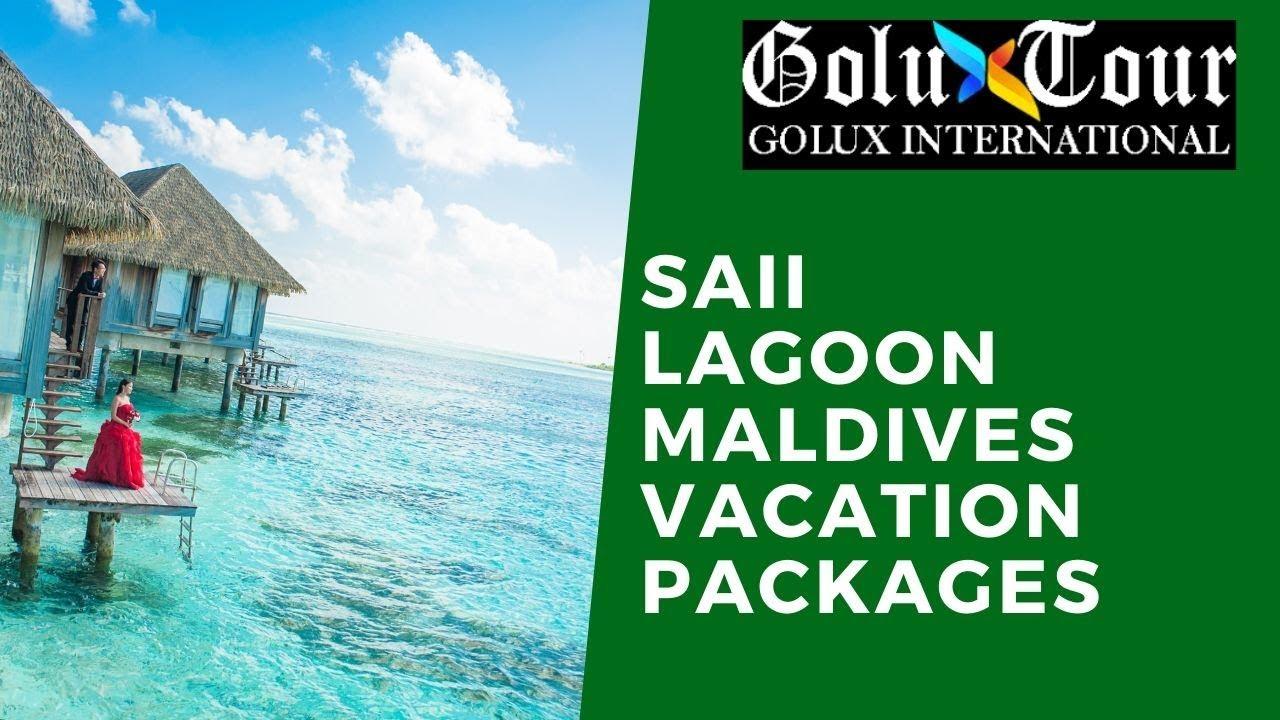 Saii Lagoon Maldives Vacation Packages