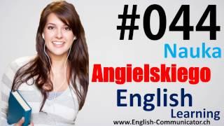 #44 Kurs języka angielskiego Słownictwo English Gniezno Łowicz Pszczyna Warmian Masurian FCE