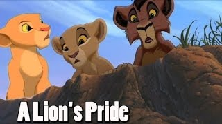 A Lion's Pride - Crossoverish/Au (TLK 1, 2 and 3) (Storyline in description!)