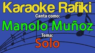 Manolo Muñoz - Solo Karaoke Demo
