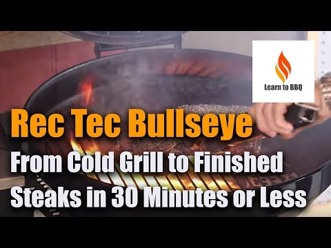 cold-grill-to-finished-steaks-in-30-minutes-or-less---rec-tec---recteq-bullseye---learn-to-bbq