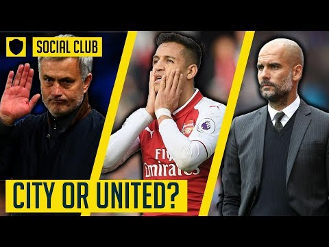 UNITED OR CITY? WHAT IS THE RIGHT TRANSFER FOR ALEXIS SANCHEZ? | SOCIAL CLUB