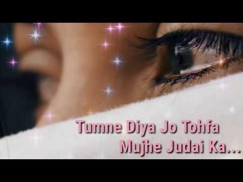 Tumne Diya Jo Tohfa Mujhe Judai Ka Shukriya Shukriya Dard Jo Tumne Diya #very#sad#whatsapp#status
