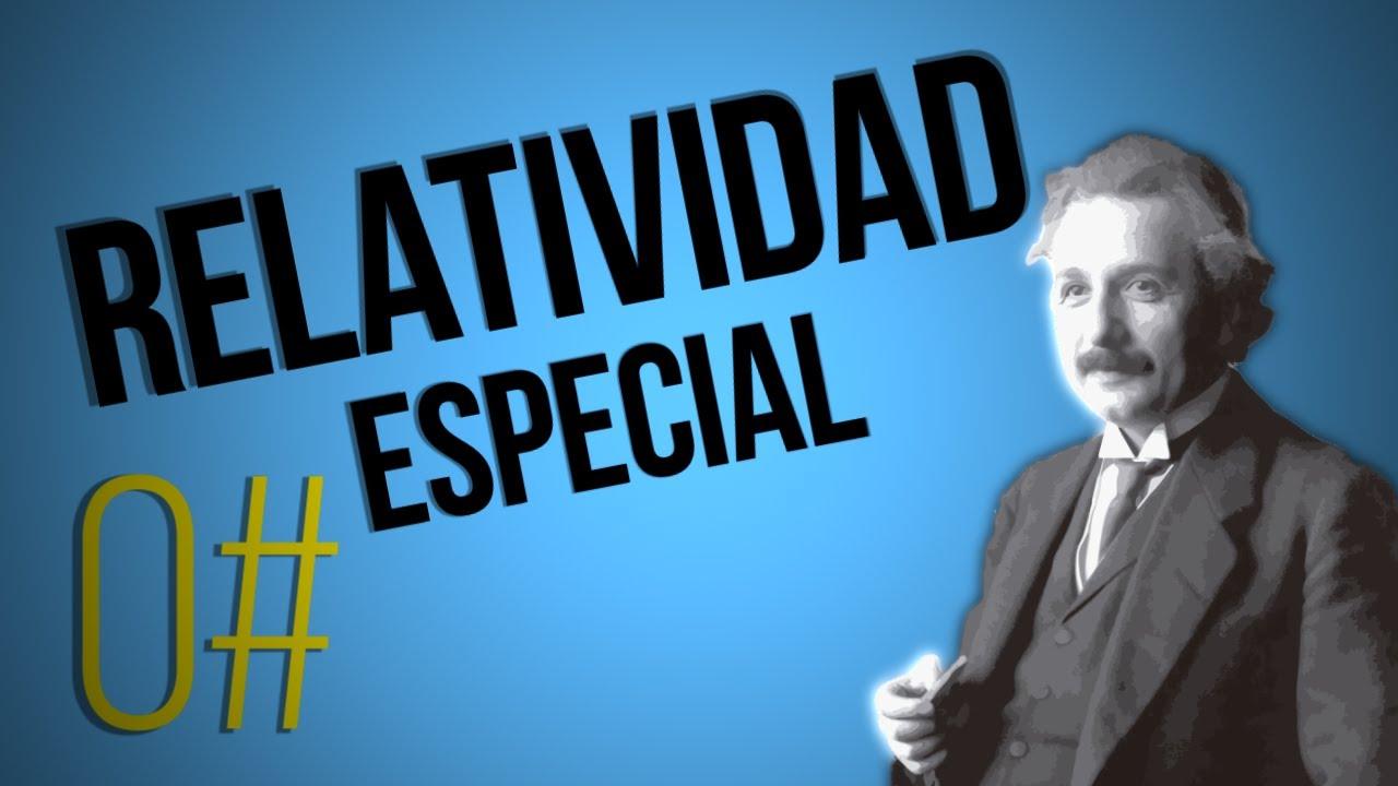 ¿Qué es la Relatividad Especial de Einstein?