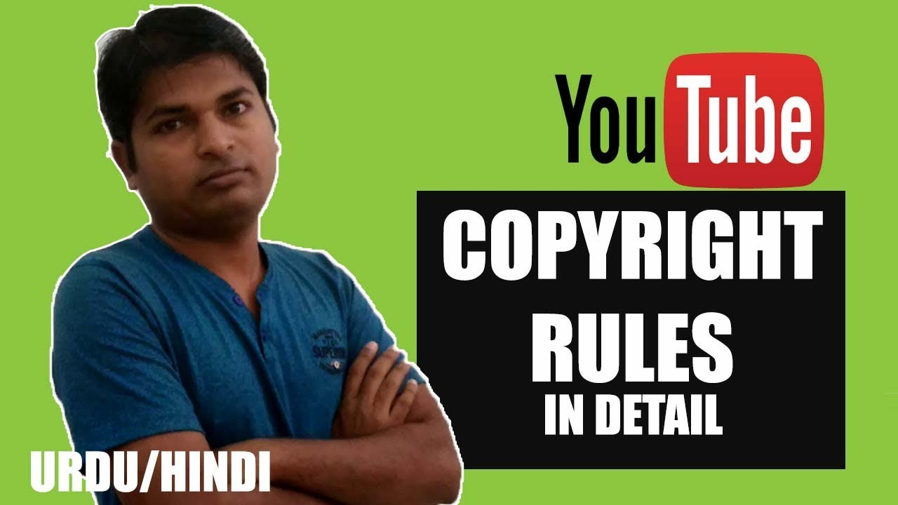 Youtube Copyright Rules 2018 - Important Updated Policy Do you know?  (URDU/HINDI)