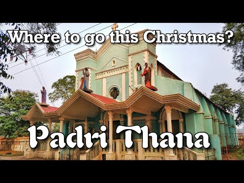 Padri Thana Near Nagpur - One of the Central India Oldest Church