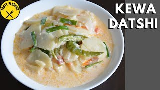 HOW TO MAKE BHUTANESE KEWA DATSHI │ KEWA DATSHI RECIPE │POTATO AND CHEESE │ KEWA DATSHI BHUTANESE │