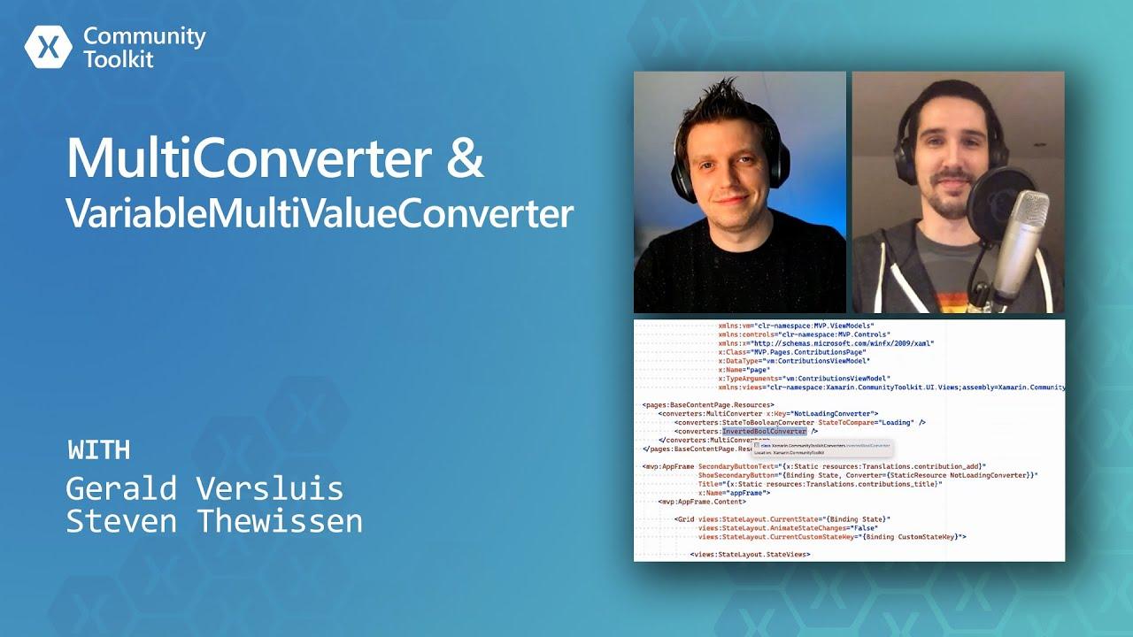 Xamarin Community Toolkit - MultiConverter & VariableMultiValueConverter