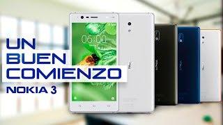 Nokia 3, review en español | UN BUEN COMIENZO