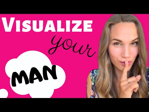 Guided visualization how to find love. A Man of your dreams !