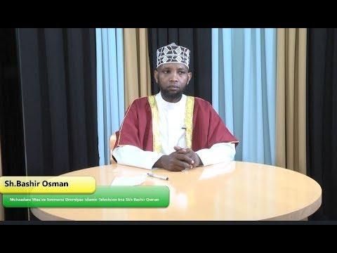 Muhaadara Waa'ee Soomana Oromiyaa Islamic Television Irra Skh Bashir Osman