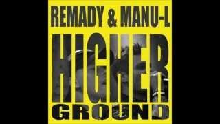Remady & Manu-L - Higher Ground