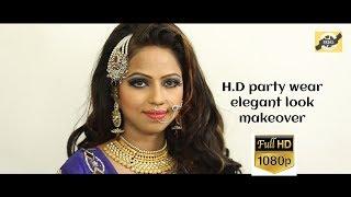 HD Party Wear Elegant Look Makeover || Sejal Film Production || Makeup Tutorial