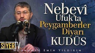 Nebevî Ufuk'ta Peygamberler Diyarı Kudüs | Muhammed Emin Yıldırım (Almanya)