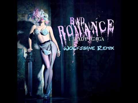 Lady Gaga-Bad Romance (Wolfsbane Remix)
