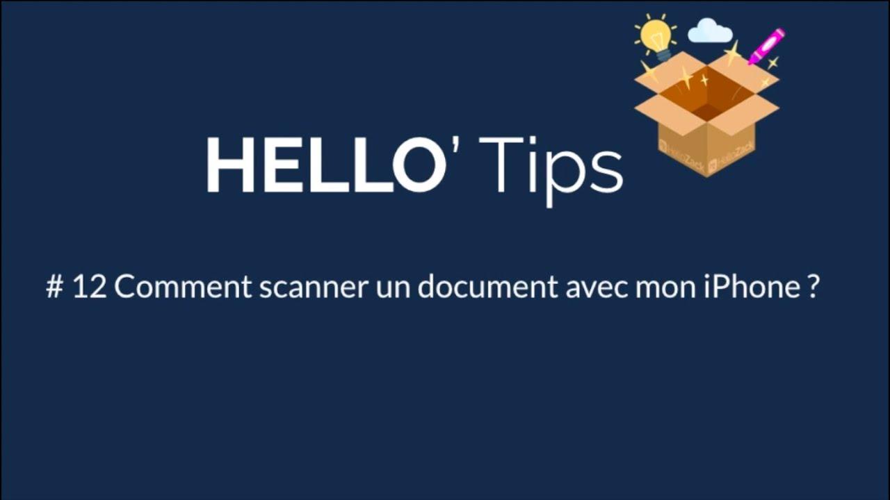 HELLO'Tips #12 : Comment scanner un document avec mon iPhone ?