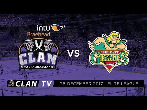 Braehead Clan vs Belfast Giants 26/12/17